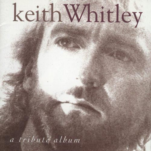 Keith Whitley: Tribute Album Cover